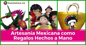 Artesanías mexicanas como regalos hechos a mano - Tienda Huastekoo España